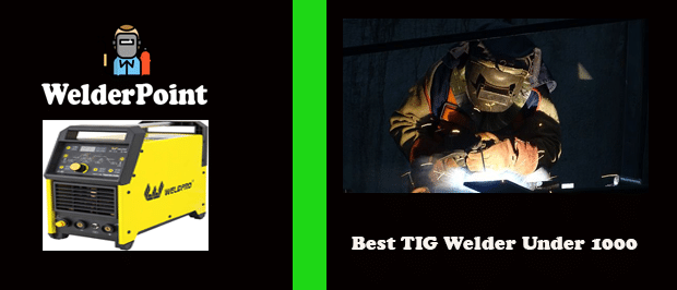 welderpoint-Best TIG Welder Under 1000