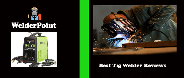 welderpoint: how to create a Best Tig Welder Reviews