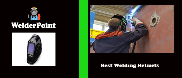 Guide by welderpoint Best Welding Helmets