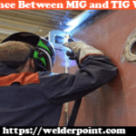 What Is The Difference Between MIG and TIG Welding?