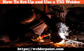 How To Set-Up and Use a TIG Welder for your welding.