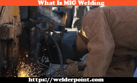 Pick Your Best Mig Welder & Know What Is Its Definition